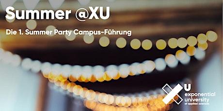 Summer @XU / Campusbesichtigung Live tickets