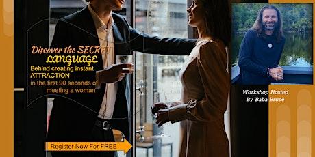 FREE MASTERMIND Secret Language  Creating Instant Attraction w a woman MC billets