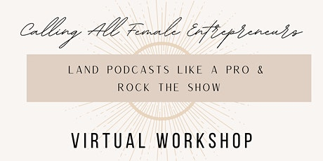 Podcast Pitch Like a Pro & Rock The Show tickets