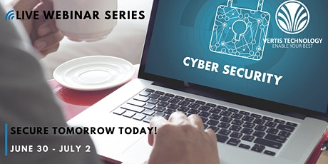 SECURE TOMORROW TODAY! tickets