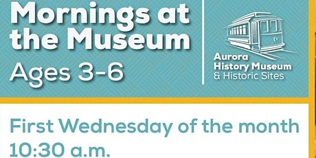 Morning at the Museum - August 4 tickets