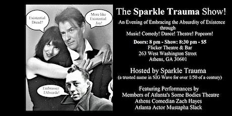 The Sparkle Trauma Show! tickets