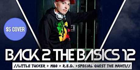 BACK 2 THE BASICS  12 THE 1 YEAR ANNIVERSARY tickets