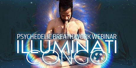 DMT Breathing | Psychedelic Breath Work With Illuminati Congo Webinar tickets