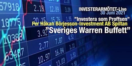 """Investerarmötet-Live 30 juni-Per Håkan Börjesson """"Sveriges Warren Buffett"""" biljetter"""