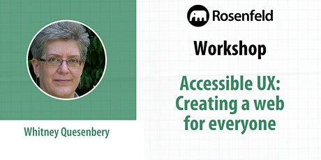 UX Workshop: Accessible UX: Creating a web for everyone tickets