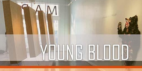 Young Blood Opening Reception tickets