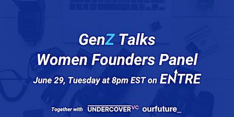 Gen-Z Talks: Women Founders Panel tickets