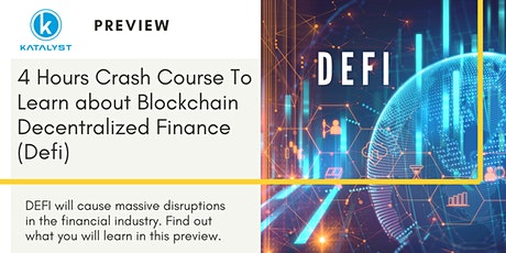 Preview of Crash Course to learn DEFI (Decentralised Finance on blockchain) tickets