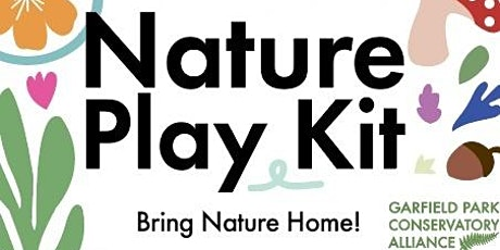 July Nature Play Kit Pickup tickets