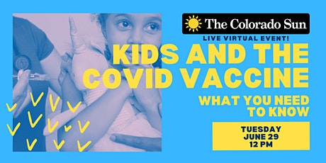 Kids and the COVID vaccine: What you need to know tickets