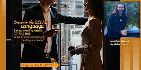 FREE MASTERMIND Secret Language  Creating Instant Attraction w a woman HS tickets