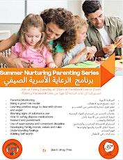 FREE Summer Nurturing Parenting Series tickets