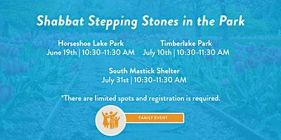 Shabbat Stepping Stones in the Park- Solon