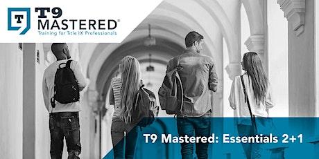 T9 Mastered: Essentials 2+1 tickets