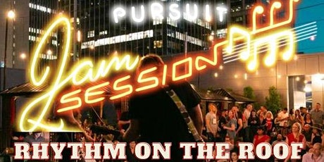 The Pursuit Jam Session: Rhythms On The Roof tickets