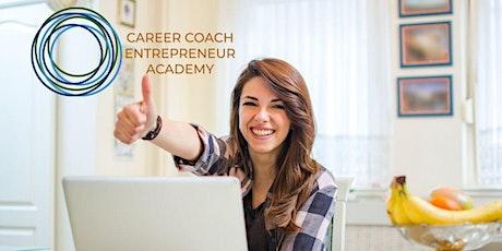 Career Coach Entrepreneur Academy:   Become a Certified Career Coach tickets