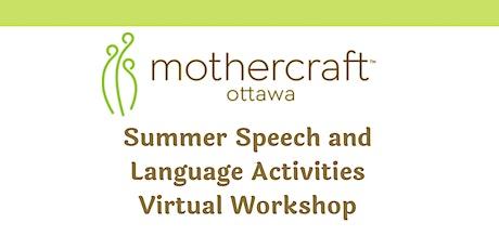 Mothercraft  EarlyON:  Summer Speech & Language Activities Virtual Workshop tickets