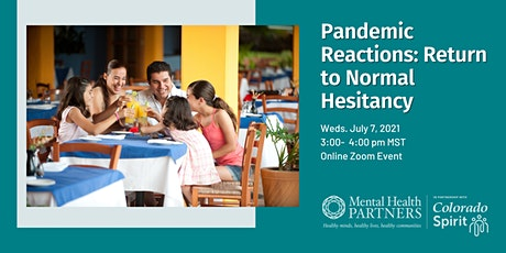 Pandemic Reactions: Return to Normal Hesitancy tickets