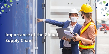 Importance of the Global Supply Chain biglietti