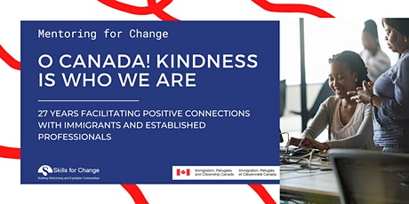 Mentoring for Change - O Canada! Kindness Is Who We Are tickets