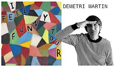 Demetri Martin: I Feel Funny Tour tickets