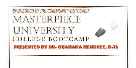 Masterpiece University College Bootcamp biglietti