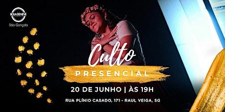 Culto Presencial - Bola de Neve São Gonçalo | 20/06 ingressos