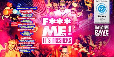 F**K ME It's Freshers   Brighton Freshers 2021 tickets
