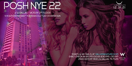 W Dallas Posh New Year's Eve Party 2022 tickets