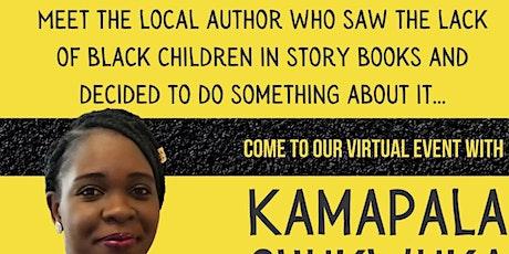 Meet local children's author Kamapala Chukwala tickets