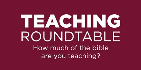 Teaching Roundtable  - August 27, 2021 (First Baptist Church Waldorf) tickets