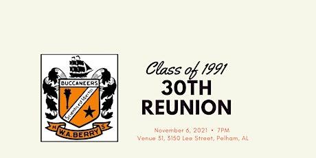 REUNION - 30 year - Class of 1991 - W.A. Berry High School tickets