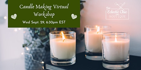 Candle Making Virtual Workshop tickets