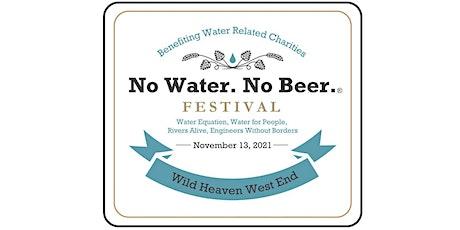 2021 No Water No Beer Festival tickets