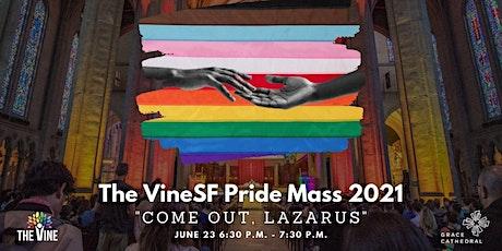The Vine SF: 5th Annual Pride Mass tickets