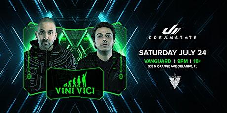 Dreamstate presents Vini Vici tickets