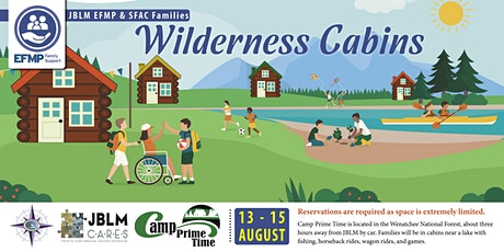 JBLM EFMP & SFAC Wilderness Cabins 2021 tickets