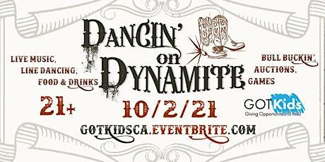 Dancin' on Dynamite tickets