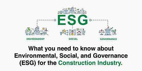Environmental, Social, and Governance (ESG) for the Construction Industry biglietti