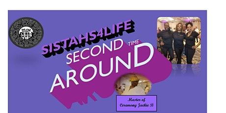 Sistahs4Life- Second  Time  Around tickets