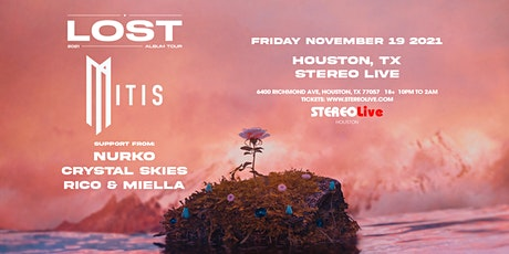 MitiS - Stereo Live Houston tickets
