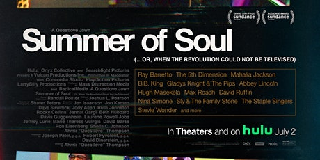 Summer of Soul Saturday! tickets