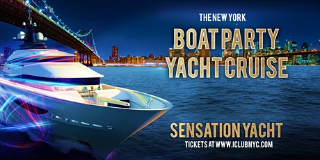 THE NEW YORK  SATURDAY  BOAT PARTY  YACHT  CRUISE tickets