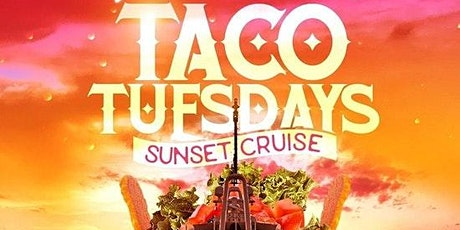 Taco & Tequila  CRUISE NEW YORK CITY Tuesday tickets