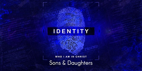 FCC Worship Svc - Identity: Sons & Daughters tickets