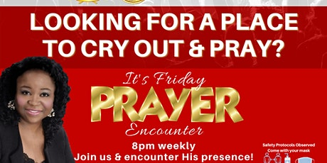 Friday Night Prayer Encounter tickets