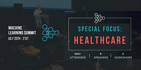 Machine Learning in Healthcare Summit Tickets