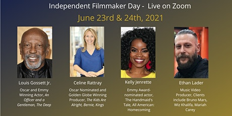 Independent Filmmaker Day -Zoom- Lou Gossett Jr, Kelly Jenrette, Pitchfest! tickets