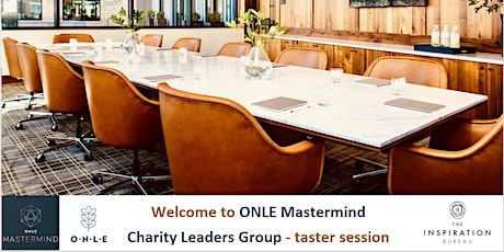 ONLE MASTERMIND - Taster - CHARITY LEADERS GROUP - Live via Zoom tickets